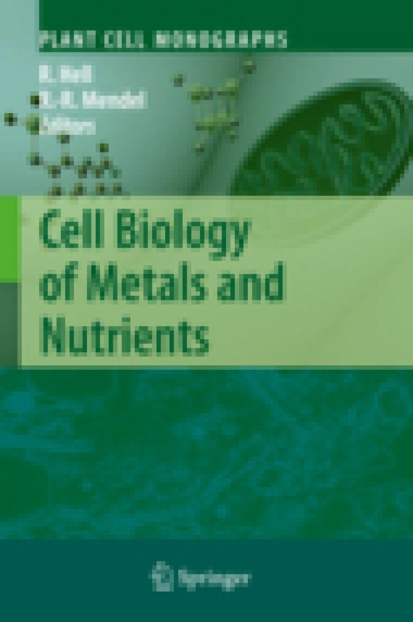 Cell Biology of Metals and Nutrients
