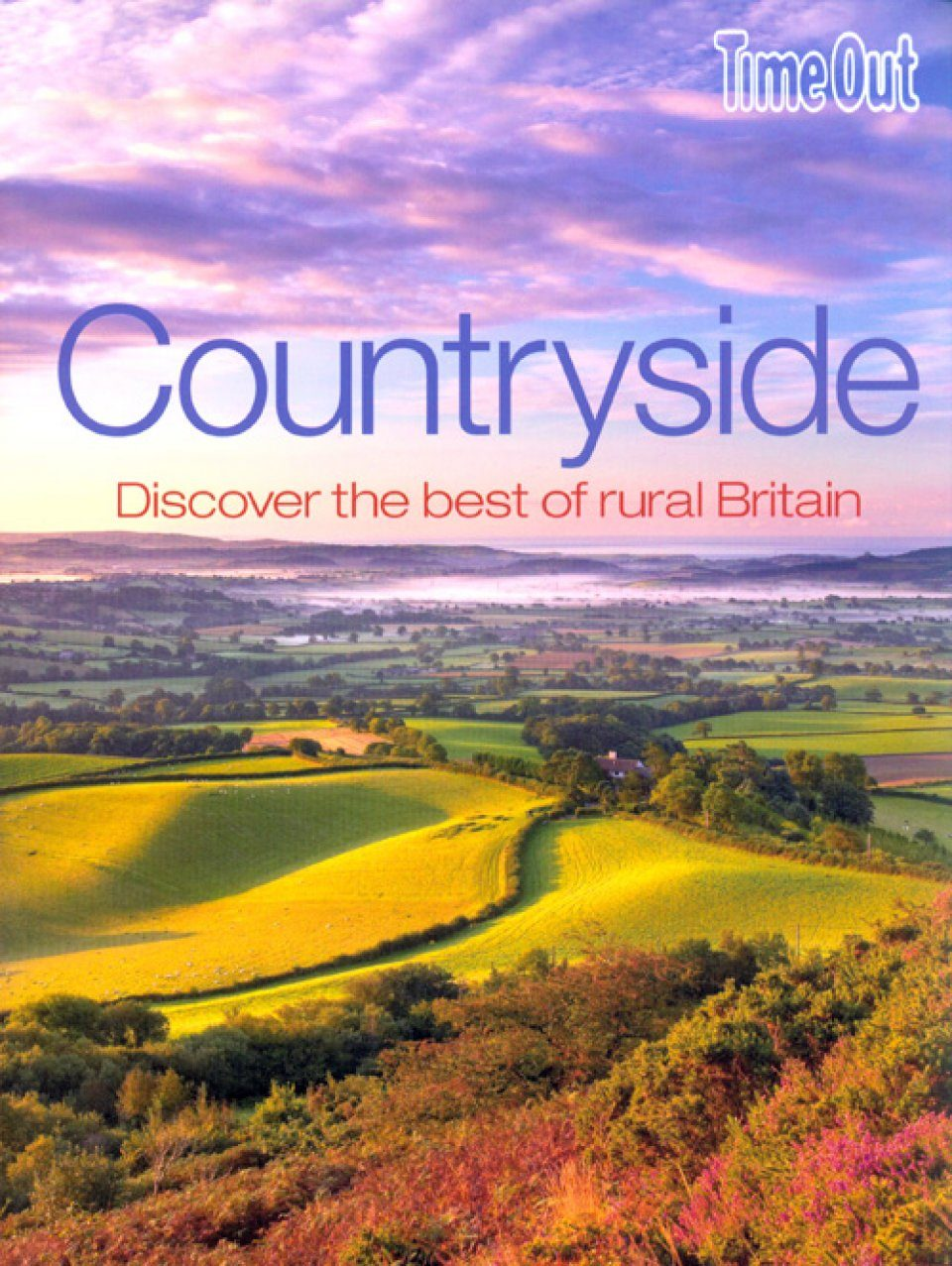 Countryside: Discover the Best of Rural Britain