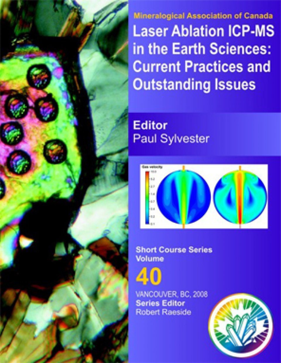 Laser Ablation ICP-MS in the Earth Sciences: Current Practices and Outstanding Issues