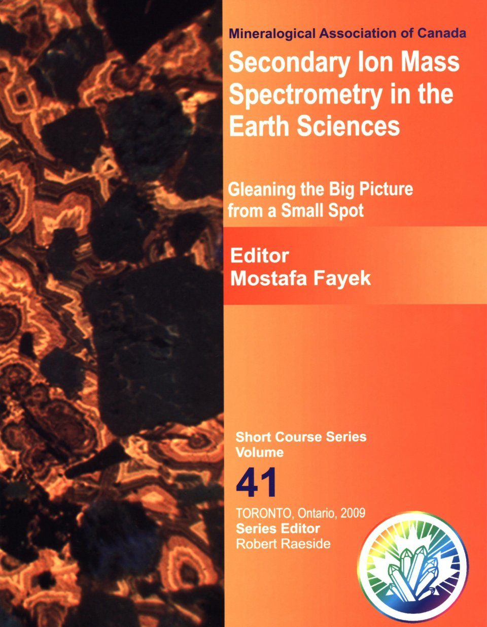 Secondary Ion Mass Spectrometry in the Earth Sciences