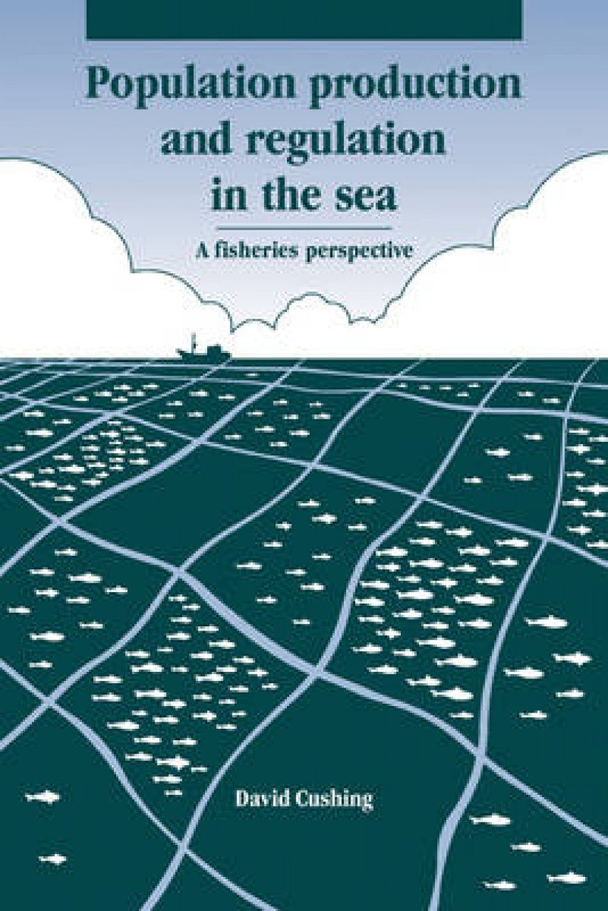 Population Production and Regulation in the Sea