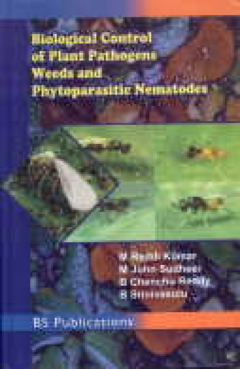 Biological Control of Plant Pathogens, Weeds and Phytoparasitic Nematode Nematodes