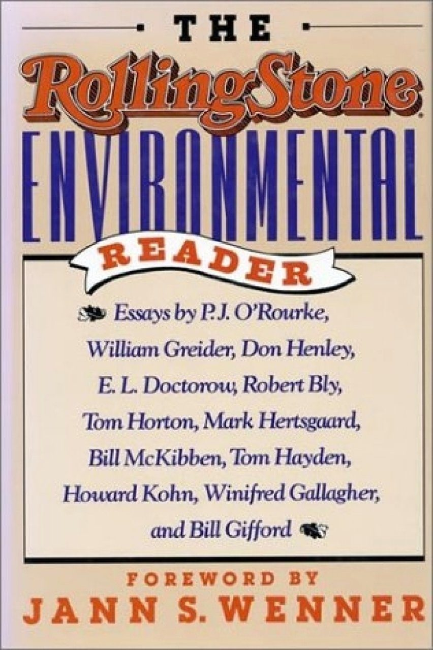 The Rolling Stone Environmental Reader