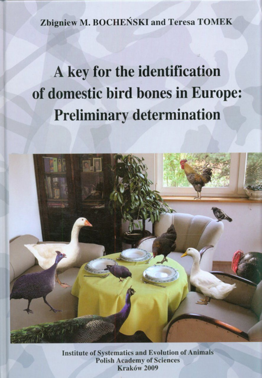 A Key for the Identification of Domestic Bird Bones in Europe: Preliminary Determination