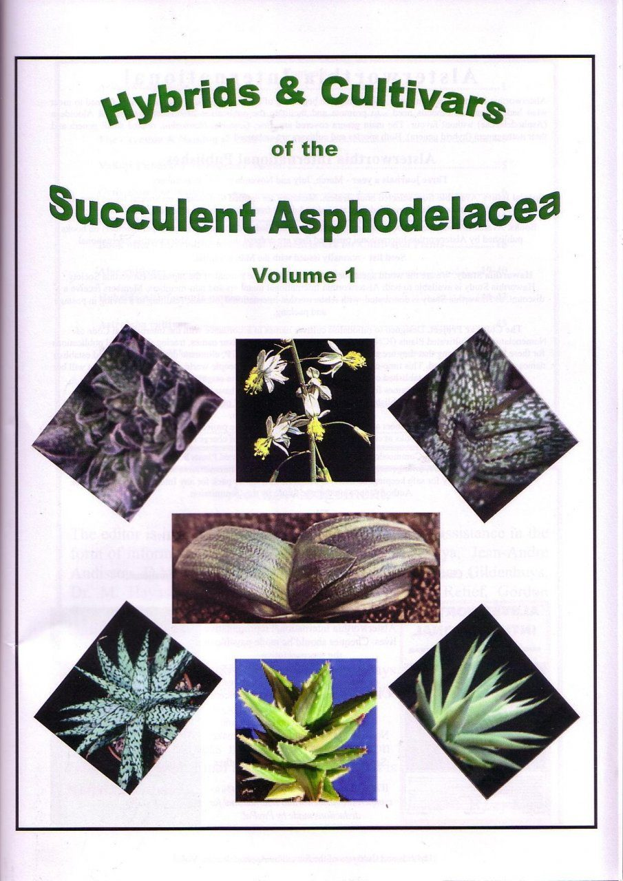 Hybrids and Cultivars of the Succulent Asphodelaceae, Volume 1