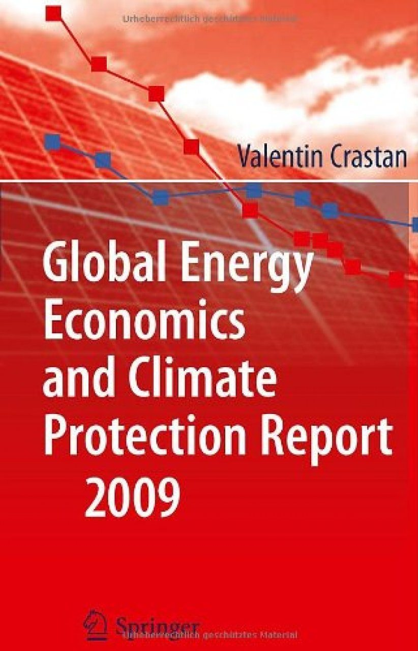 Global Energy Economics and Climate Protection Report 2009