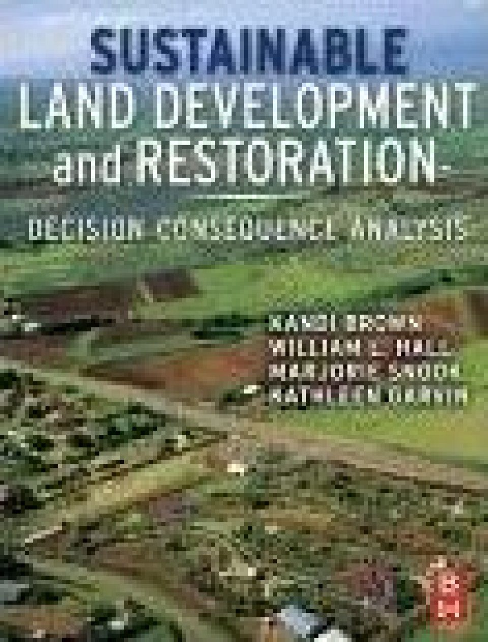 Sustainable Land Development and Restoration