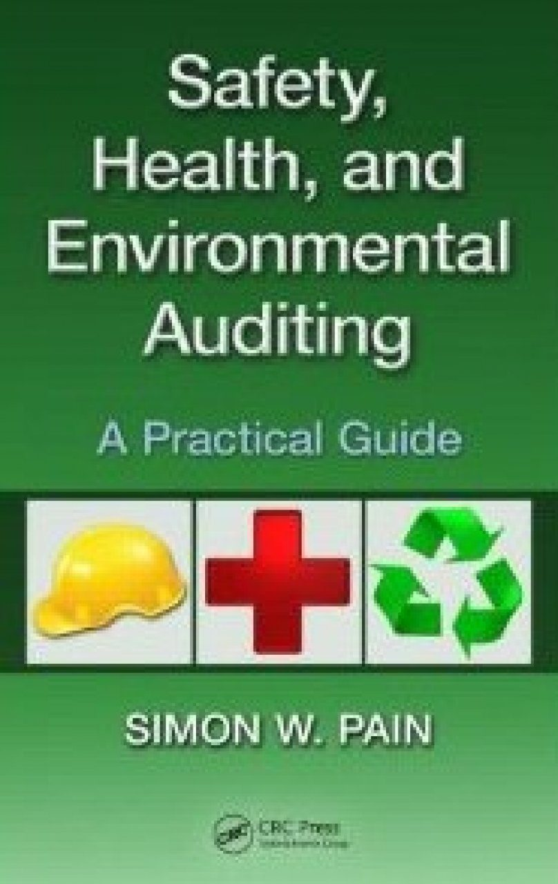 Safety, Health and Environmental Auditing