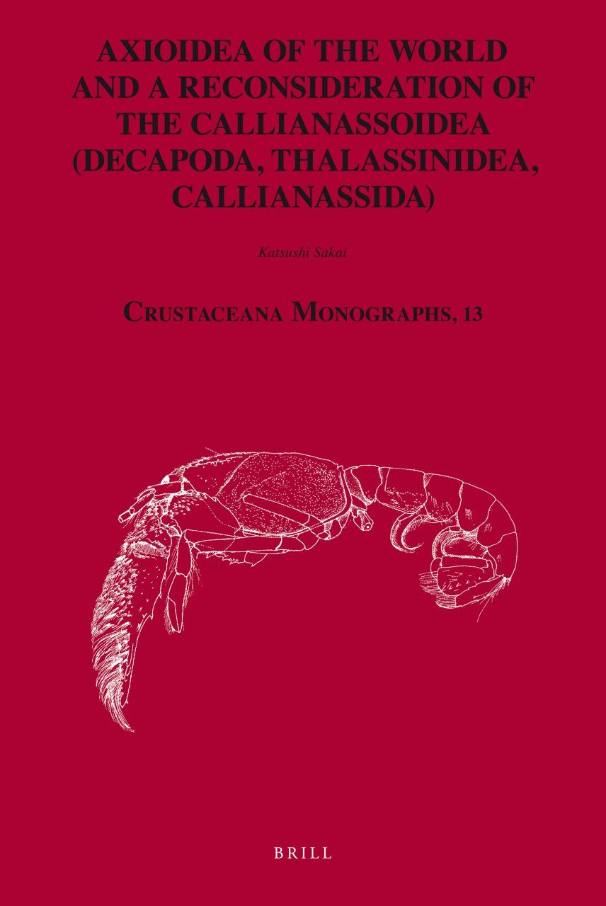Axioidea of the World and a reconsideration of the Callianassoidea (Decapoda, Thalassinidea, Callianassida)