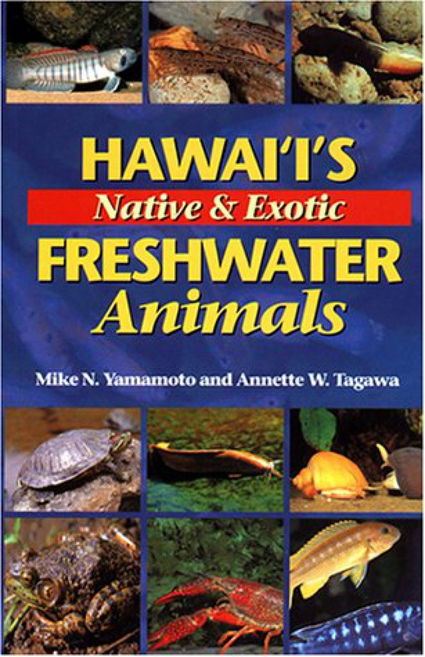 Hawaii's Native and Exotic Freshwater Animals