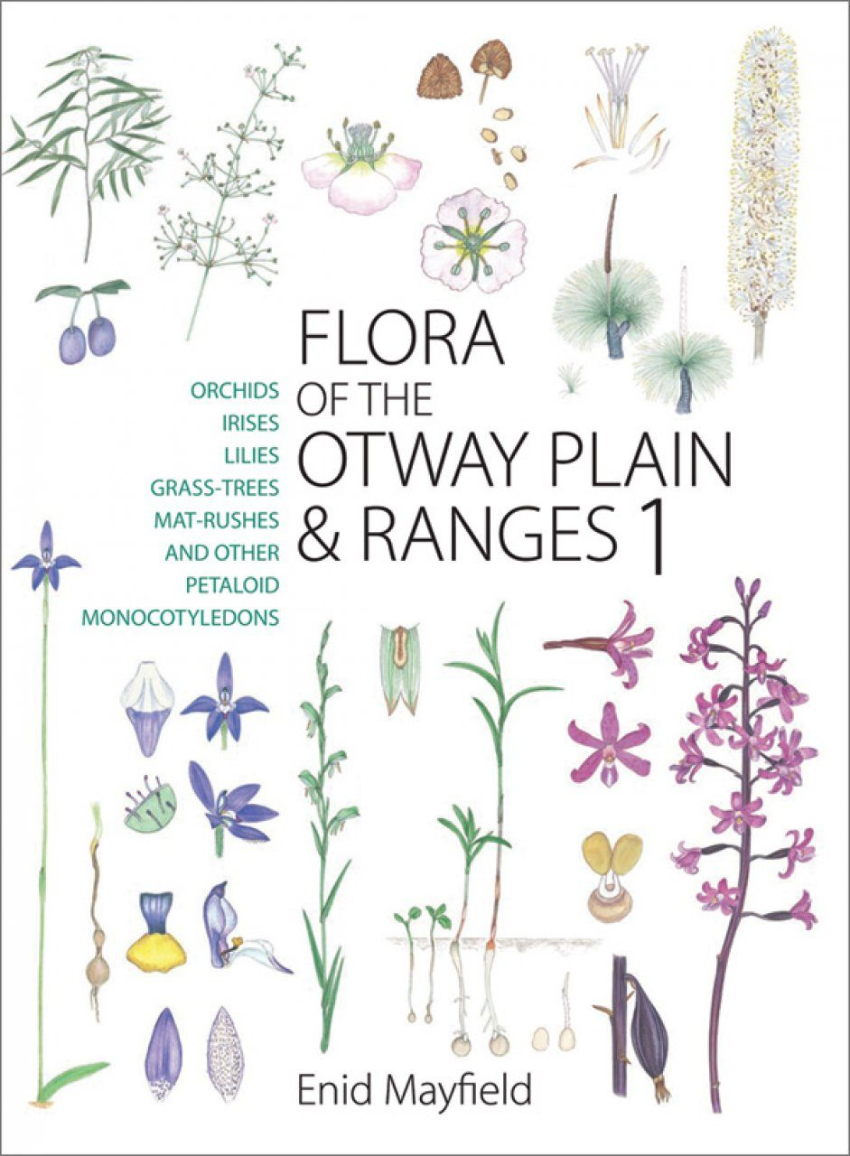 Flora of the Otway Plain and Ranges, Volume 1