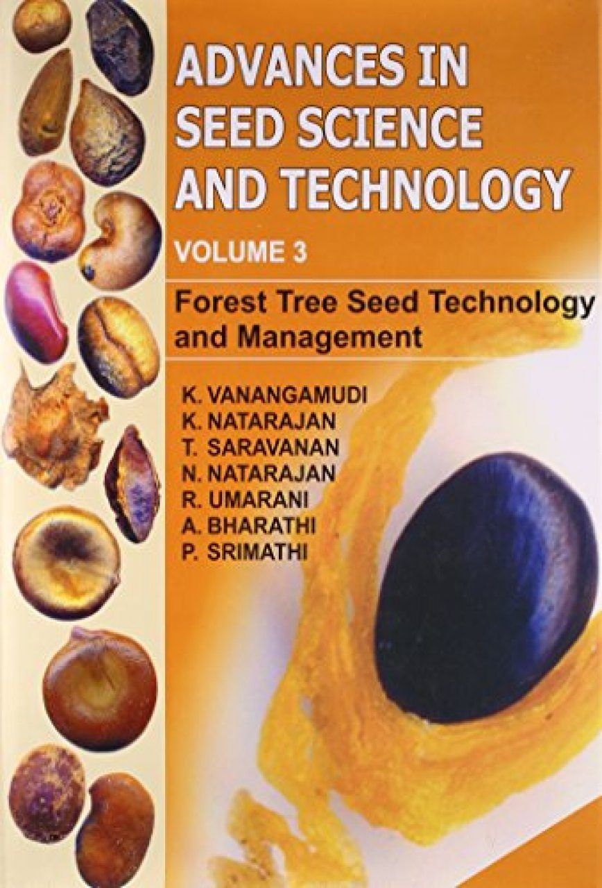 Advances in Seed Science and Technology, Vol. I