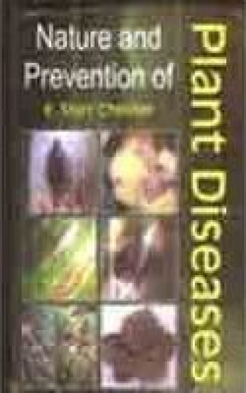Nature and Prevention of Plant Diseases