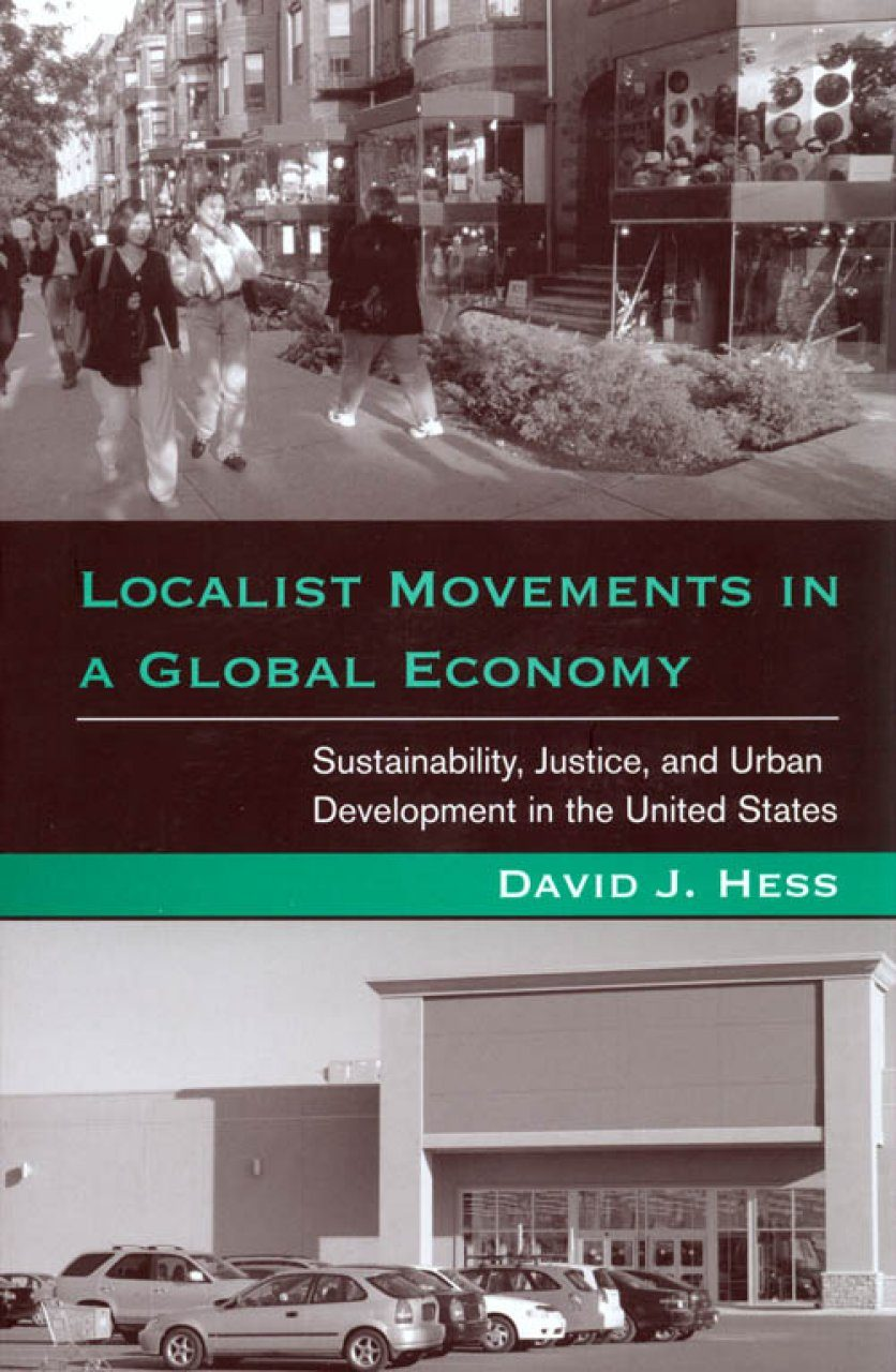 Localist Movements in a Global Economy