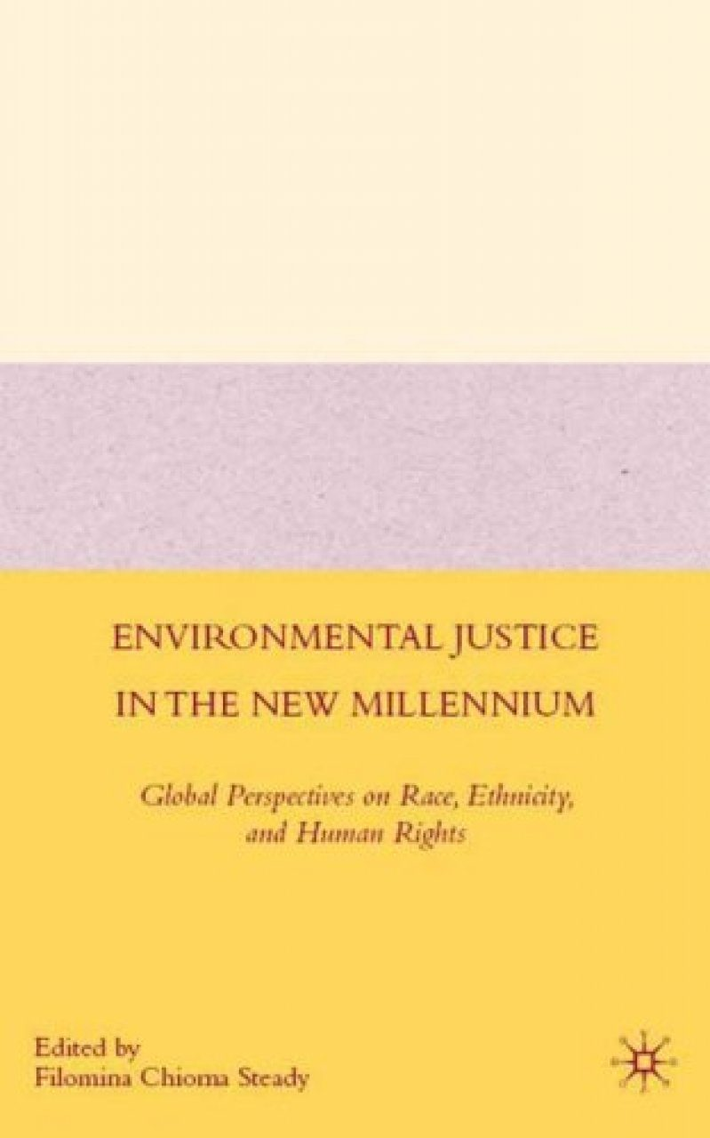 Environmental Justice in the New Millennium