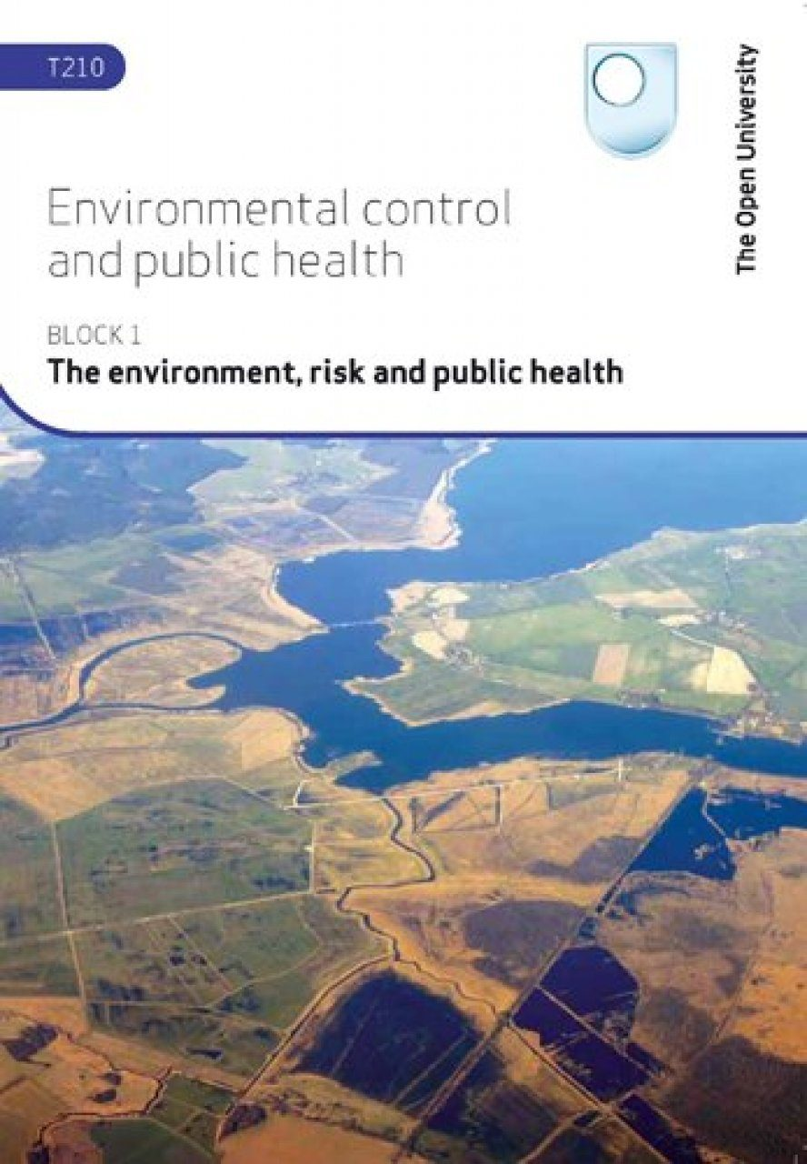 The Environment, Risk and Public Health