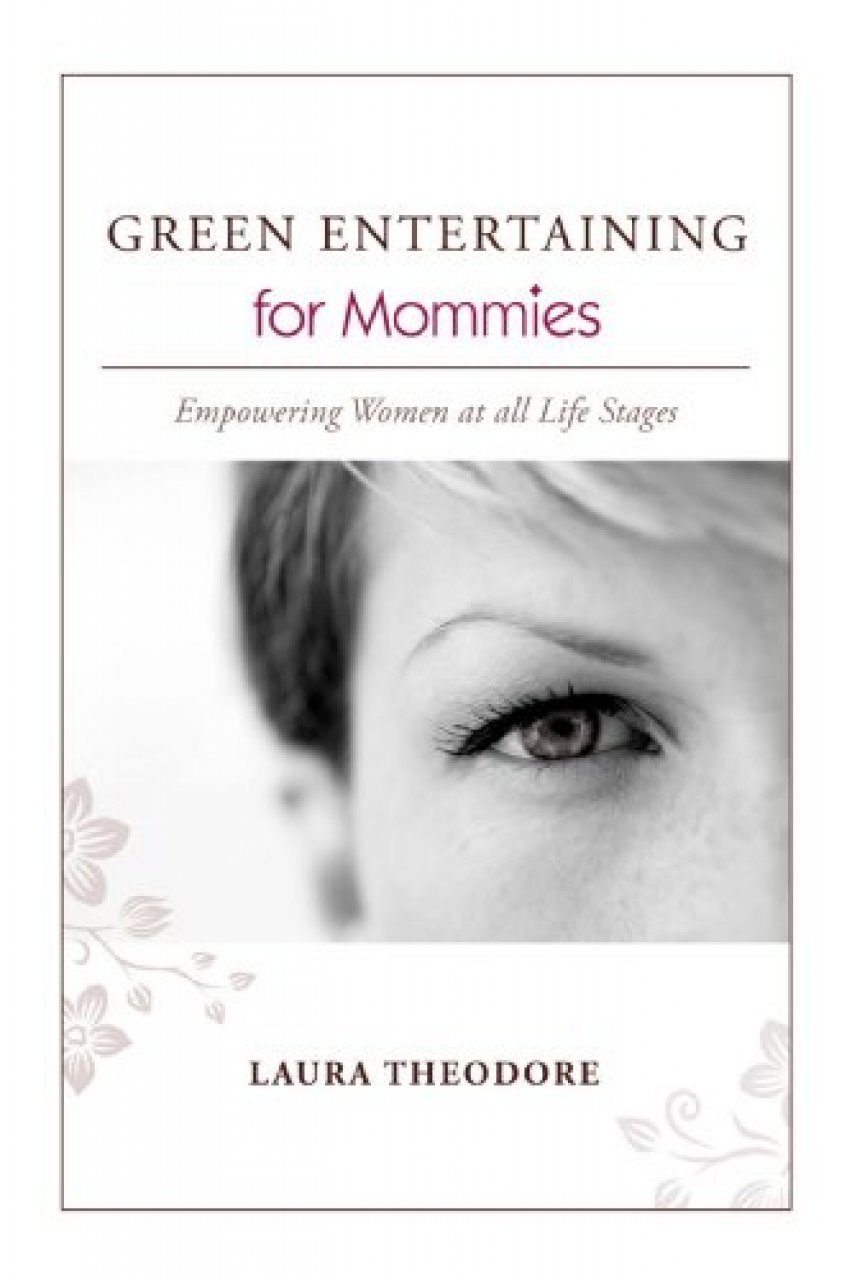 Green Entertaining for Mommies