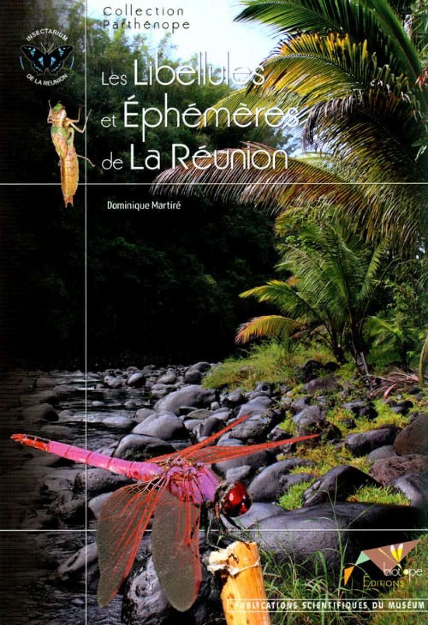 Les Libellules et Éphémères de La Réunion [The Dragonflies and Ephemera of Reunion]