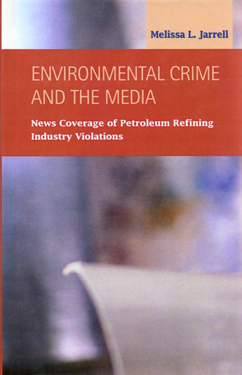 Environmental Crime and the Media