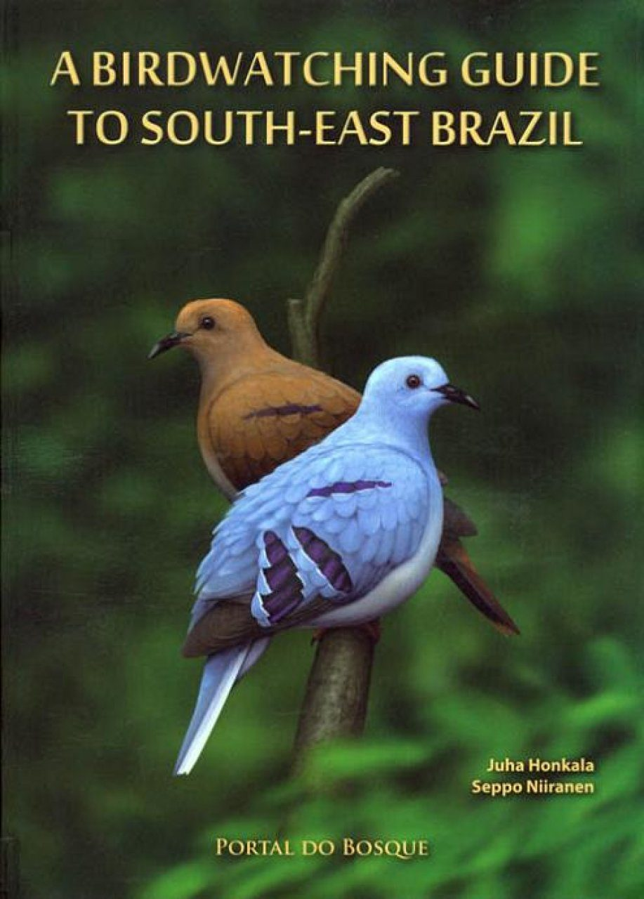 A Birdwatching Guide to South-East Brazil