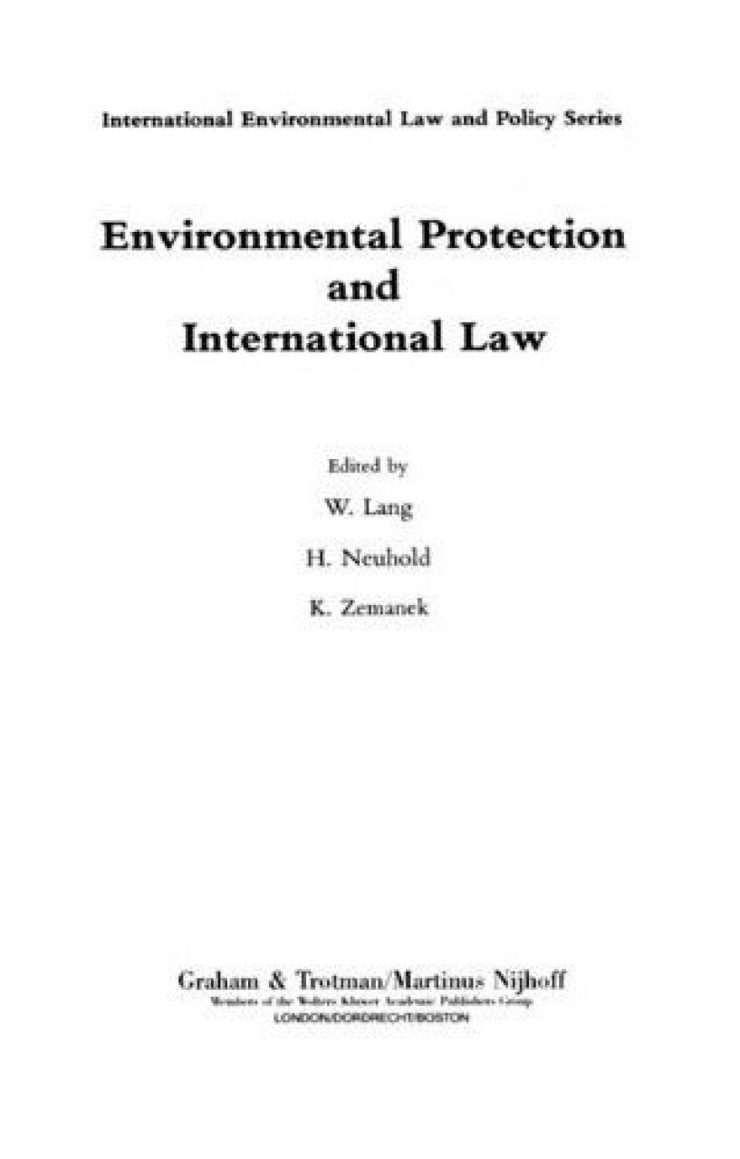 Environmental Protection and International Law