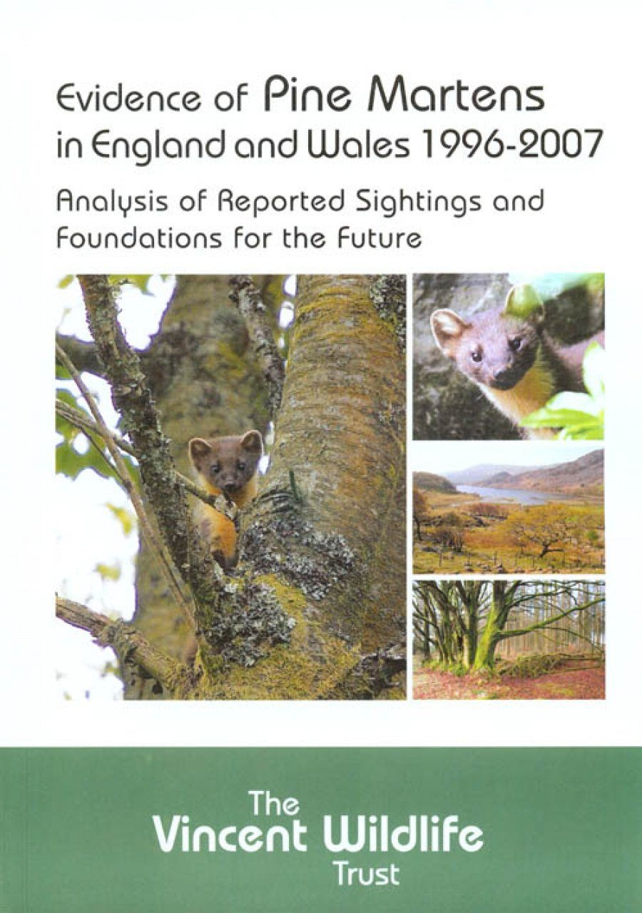 Evidence of Pine Martens in England and Wales 1996-2007