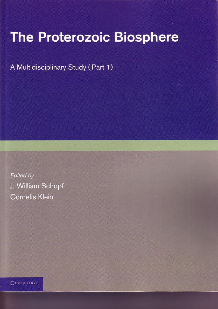 The Proterozoic Biosphere: A Multidisciplinary Study (2-Volume Set)