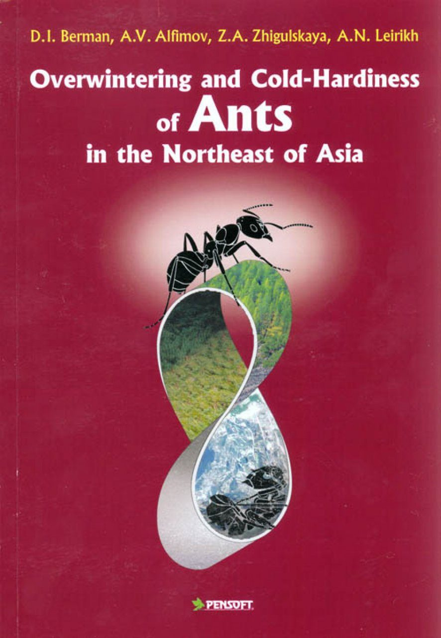 Overwintering and Cold-Hardiness of Ants in the Northeast of Asia