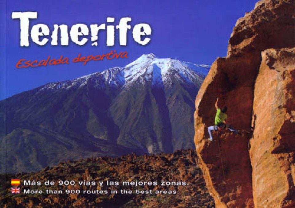 Tenerife: Escalada Deportiva [English / Spanish]
