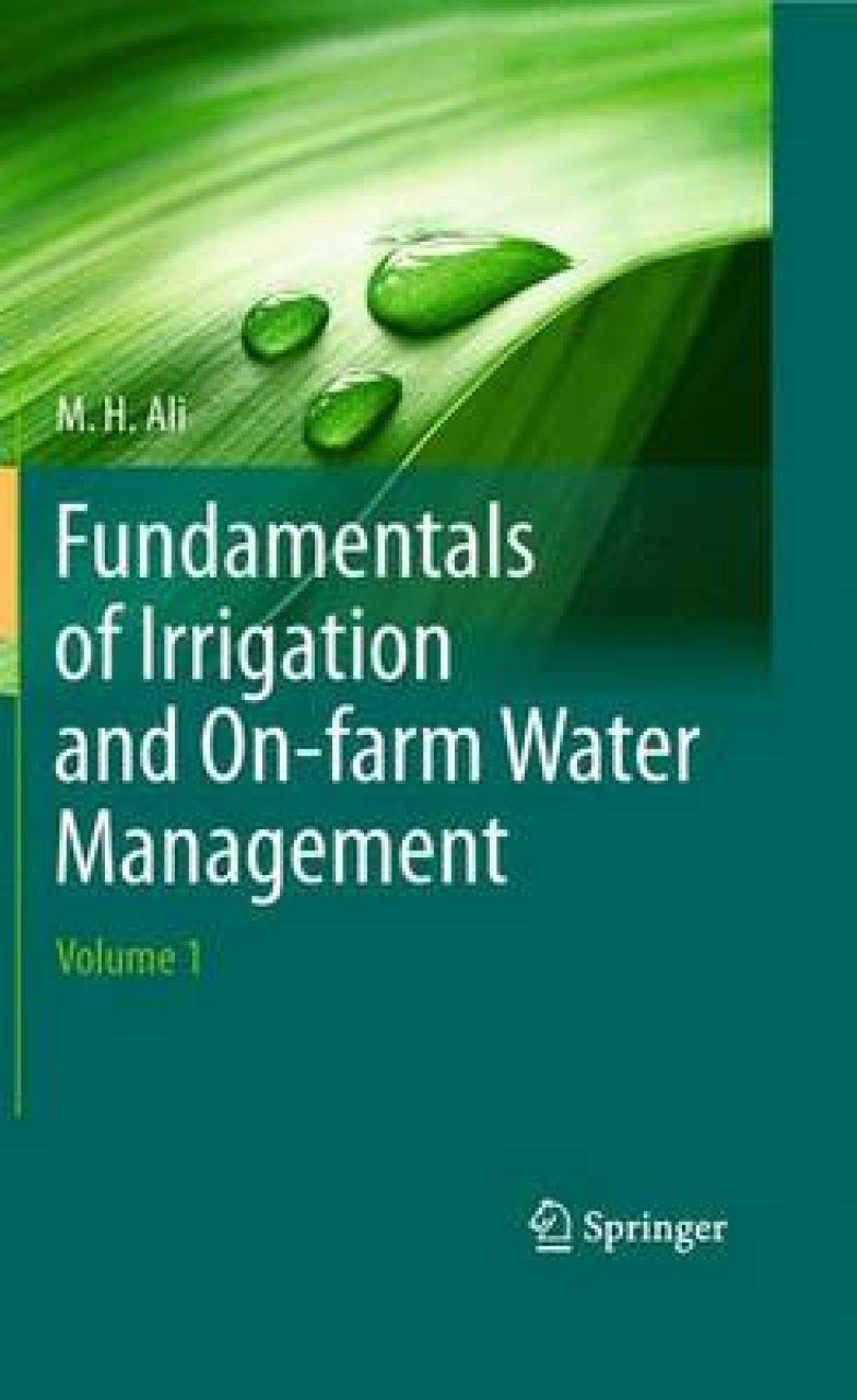 Fundamentals of Irrigation and On-Farm Water Management, Volume 1