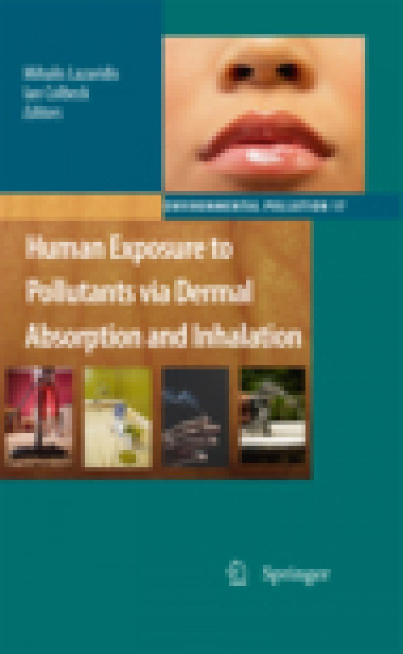 Human Exposure to Pollutants Via Dermal Absorption and Inhalation
