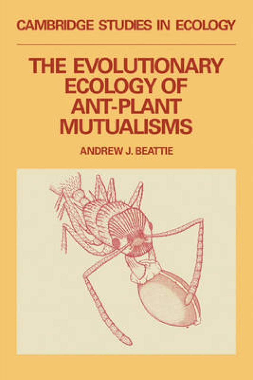 Evolutionary Ecology of Ant-Plant Mutualisms