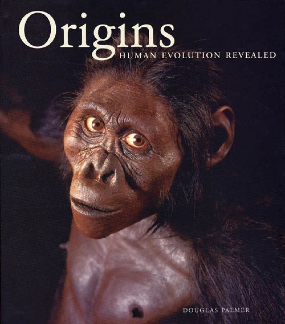 Origins: Human Evolution Revealed