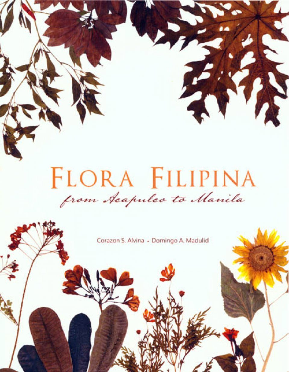 Flora Filipina: From Acapulco to Manila