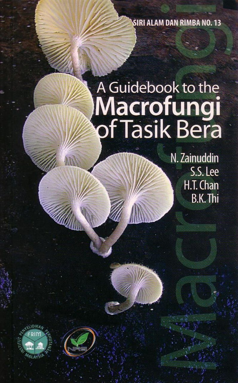 A Guidebook to the Macrofungi of Tasik Bera