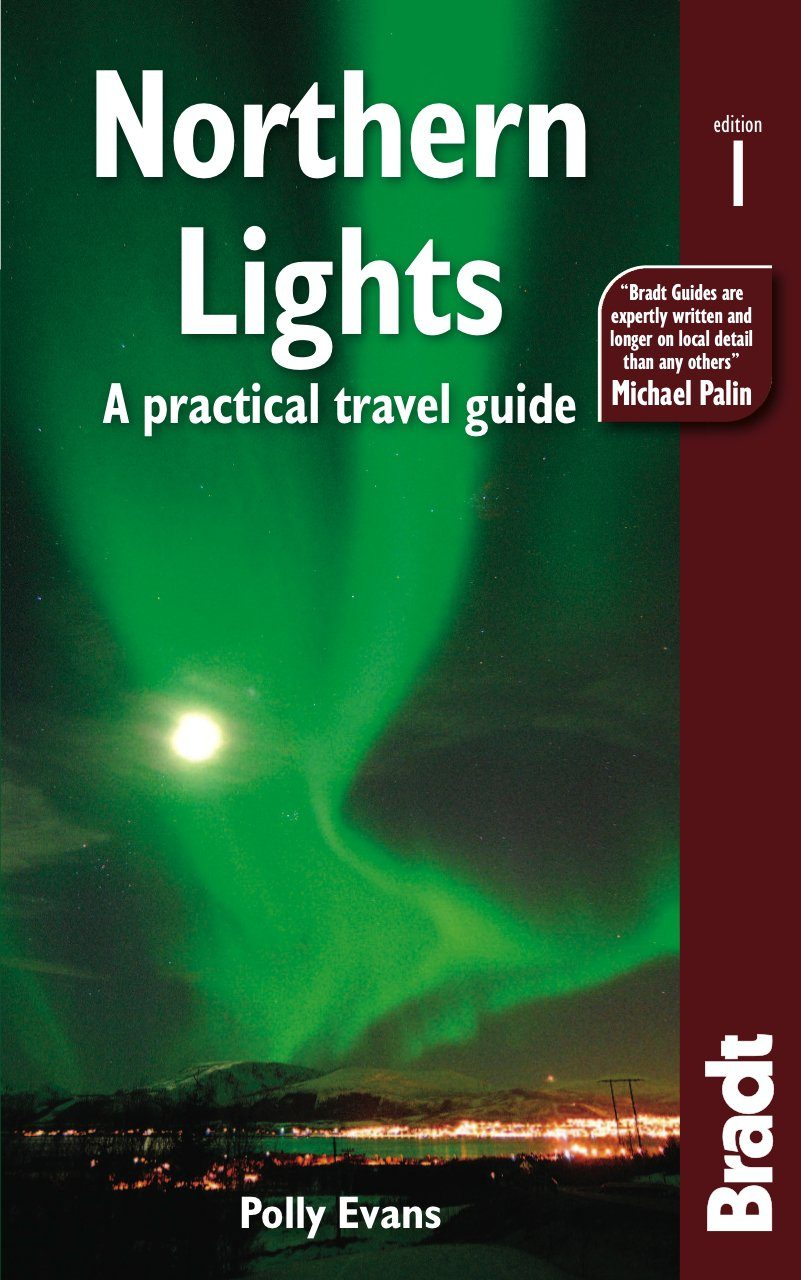 Bradt Travel Guide: Northern Lights