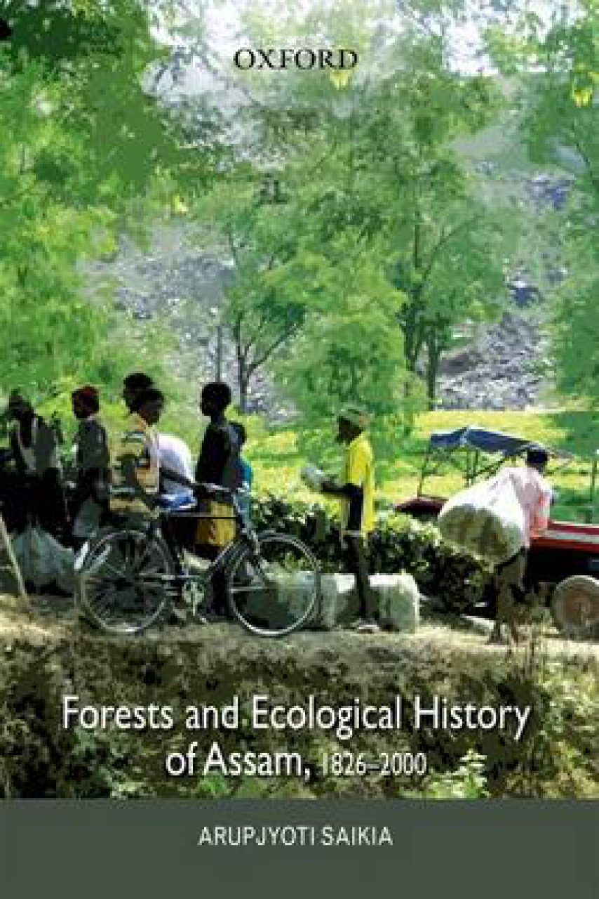 Forests and Ecological History of Assam