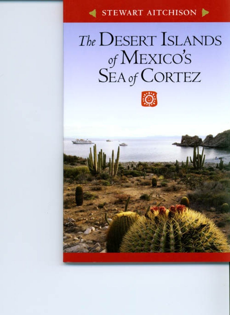 The Desert Islands of Mexico's Sea of Cortez