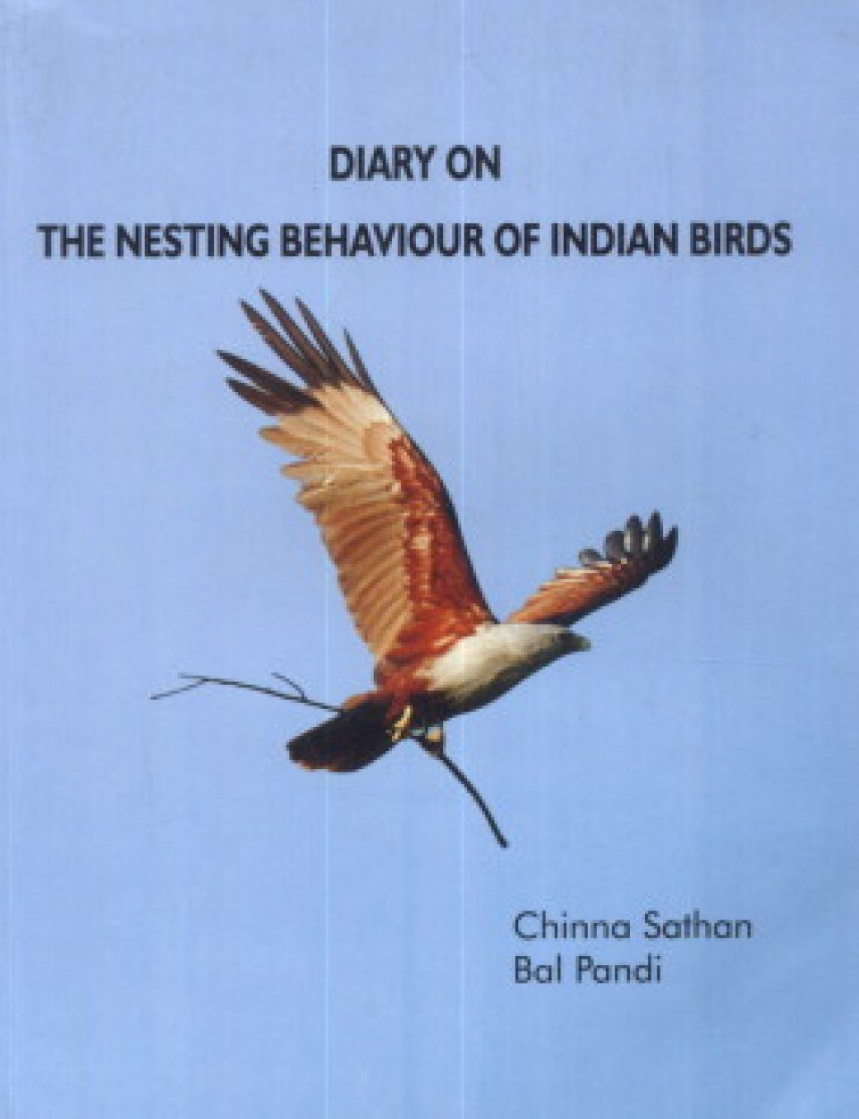 Diary on the Nesting Behaviour of Indian Birds