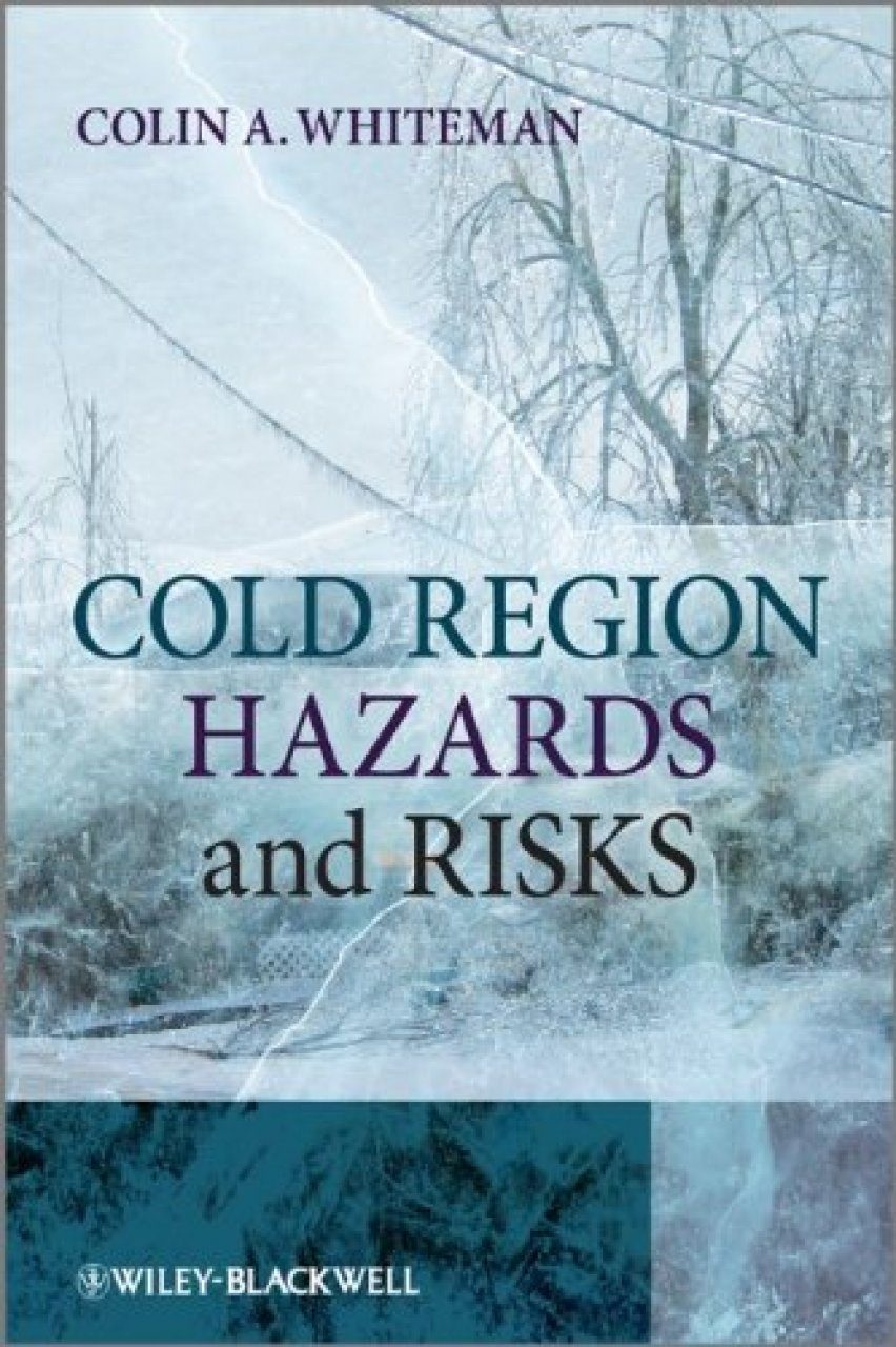 Cold Region Hazards and Risks