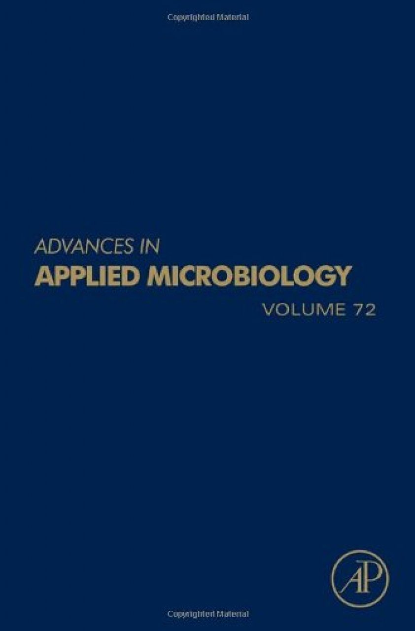 Advances in Applied Microbiology, Volume 72
