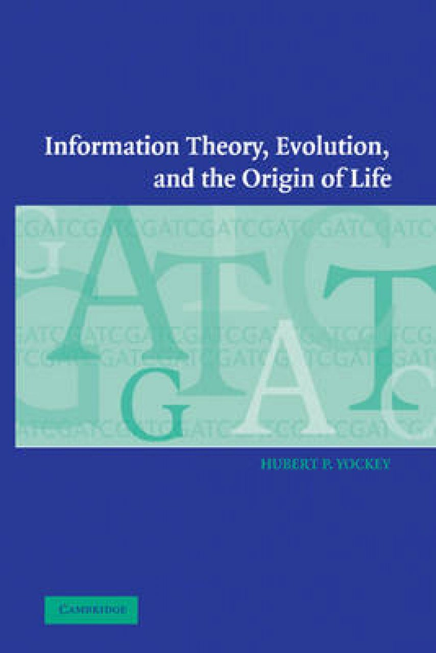 Information Theory, Evolution and the Origin of Life