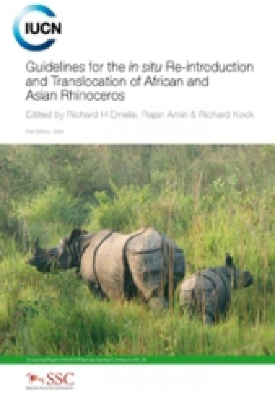 Guidelines for the in situ Re-introduction and Translocation of African and Asian Rhinoceros