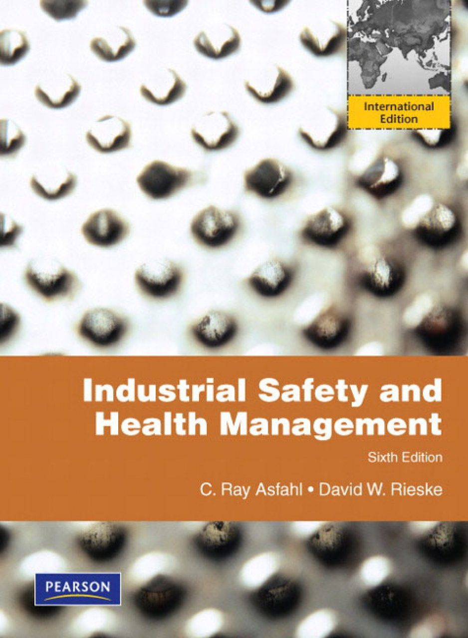 Industrial Safety and Health Management (International Edition)