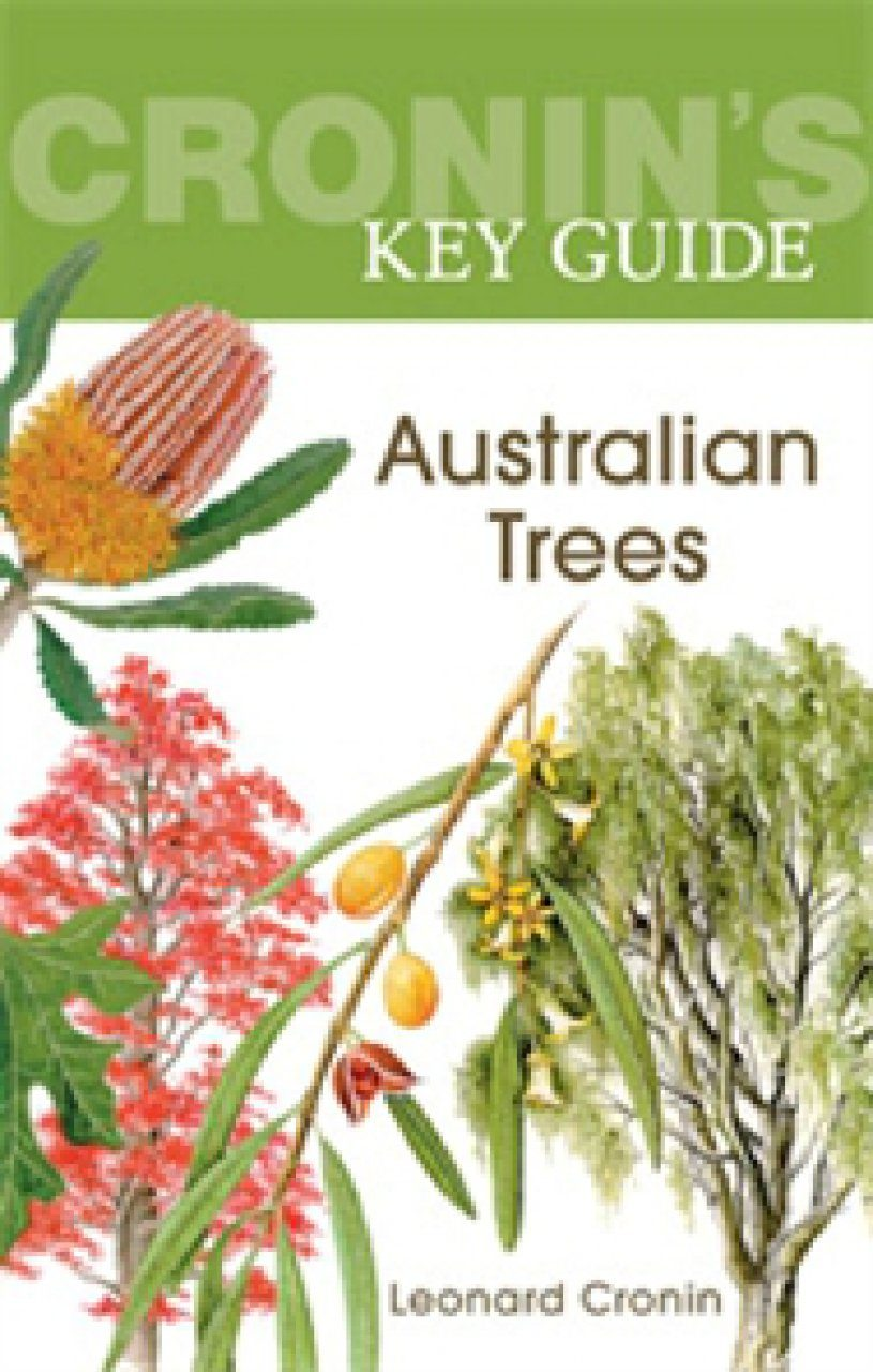 Cronin's Key Guide to Australian Trees