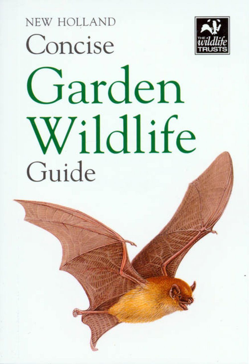 New Holland Concise Garden Wildlife Guide