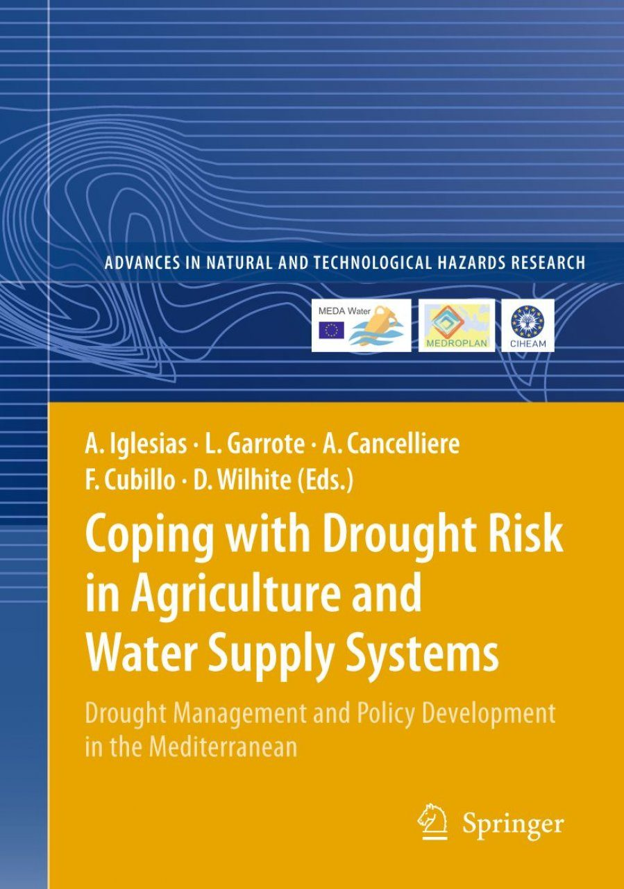 Coping with Drought Risk in Agriculture and Water Supply Systems