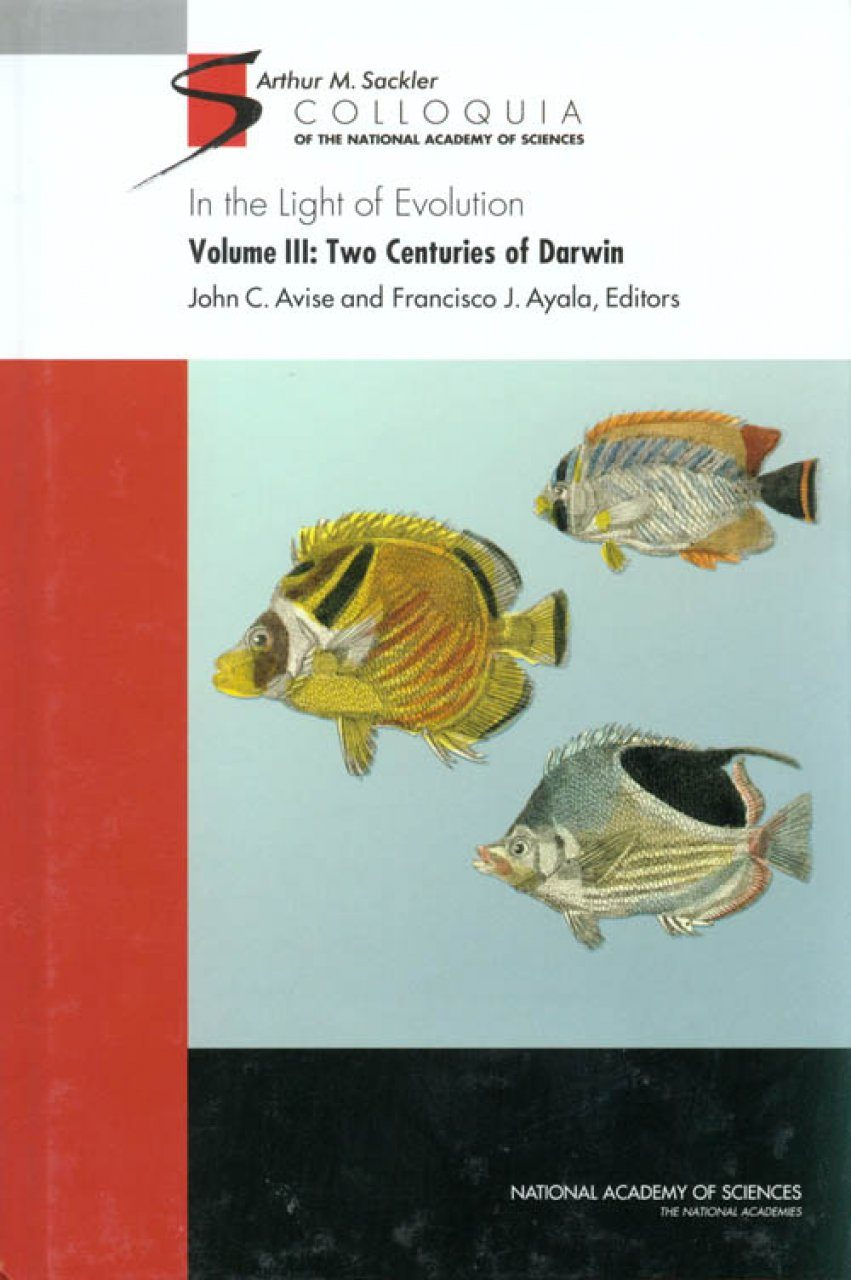 In the Light of Evolution, Volume 3: Two Centuries of Darwin