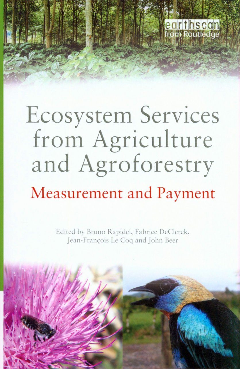 Ecosystem Services from Agriculture and Agroforestry