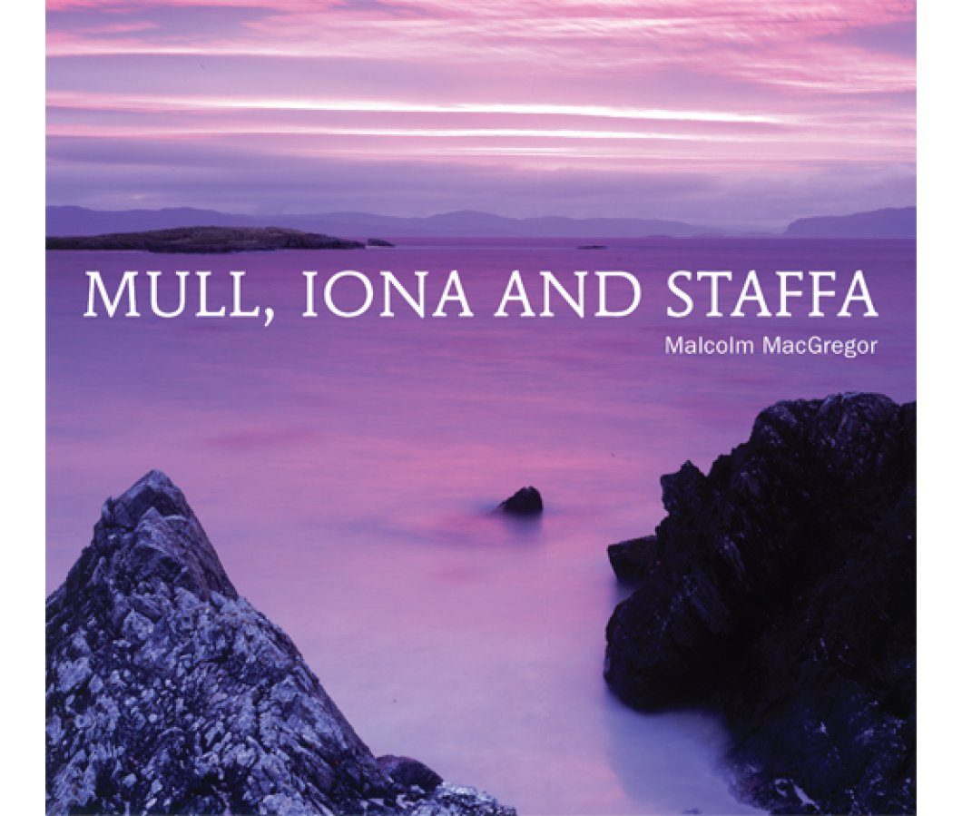 Mull, Iona and Staffa